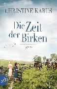 Cover-Bild zu Die Zeit der Birken (eBook) von Kabus, Christine