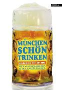 Cover-Bild zu München schön trinken (eBook) von Jung, Anna