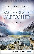 Cover-Bild zu Insel der blauen Gletscher (eBook) von Kabus, Christine
