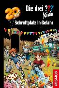 Cover-Bild zu Die drei ??? Kids, 78, Schrottplatz in Gefahr (drei Fragezeichen Kids) (eBook) von Blanck, Ulf