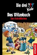 Cover-Bild zu Die drei ??? Kids, Witze zum Schrottlachen (drei Fragezeichen Kids) (eBook) von Brinkmann, Markus