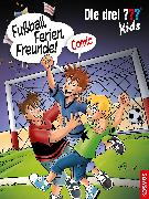 Cover-Bild zu Die drei ??? Kids, Fußball, Ferien, Freunde! von Hector, Christian
