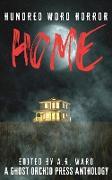 Cover-Bild zu Home (Hundred Word Horror, #1) (eBook) von Ward, A. R.
