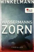 Cover-Bild zu Wassermanns Zorn (eBook) von Winkelmann, Andreas