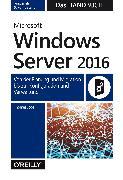 Cover-Bild zu Microsoft Windows Server 2016 - Das Handbuch (eBook) von Joos, Thomas