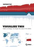 Cover-Bild zu Visualize This! von Yau, Nathan