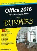 Cover-Bild zu Office 2016 für Dummies Alles-in-einem-Band von Weverka, Peter