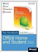 Cover-Bild zu Microsoft Office Home and Student 2010 - Das Handbuch: Word, Excel, PowerPoint, OneNote von Fahnenstich, Klaus