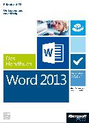 Cover-Bild zu Microsoft Word 2013 - Das Handbuch (eBook) von Haselier, Rainer G.