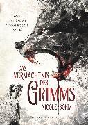 Cover-Bild zu Das Vermächtnis der Grimms (eBook) von Böhm, Nicole