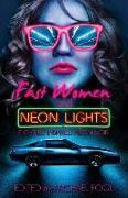 Cover-Bild zu Fast Women and Neon Lights: Eighties-Inspired Neon Noir von Cosby, S. A.
