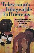 Cover-Bild zu Television's Imageable Influences von Cosby, Camille O.