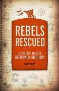 Cover-Bild zu Rebels Rescued von Cosby, Brian H.