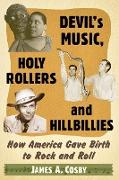 Cover-Bild zu Devil's Music, Holy Rollers and Hillbillies von Cosby, James A
