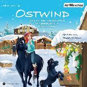 Cover-Bild zu Ostwind. Chaos auf dem Wintermarkt & Das geheimnisvolle Brandzeichen (Audio Download) von THiLO
