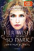 Cover-Bild zu Das Reich der Schatten, Band 1: Her Wish So Dark (eBook) von Benkau, Jennifer