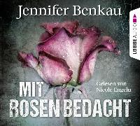 Cover-Bild zu Mit Rosen bedacht von Benkau, Jennifer