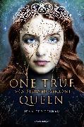 Cover-Bild zu One True Queen, Band 1: Von Sternen gekrönt (eBook) von Benkau, Jennifer