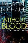 Cover-Bild zu Without Blood von Michaud, Martin