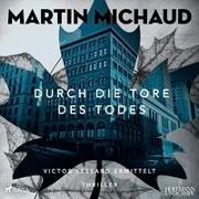 Cover-Bild zu Durch die Tore des Todes von Michaud, Martin