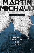 Cover-Bild zu Durch die Tore des Todes (eBook) von Michaud, Martin