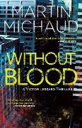 Cover-Bild zu Without Blood (eBook) von Michaud, Martin