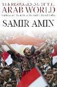 Cover-Bild zu The Reawakening of the Arab World von Amin, Samir