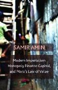 Cover-Bild zu Modern Imperialism, Monopoly Finance Capital, and Marx's Law of Value (eBook) von Amin, Samir