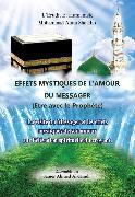 Cover-Bild zu Effets mystiques de l'Amour du messager ou etre avec le prophète (eBook) von Sheikho, Mohammad Amin