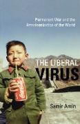 Cover-Bild zu The Liberal Virus (eBook) von Amin, Samir