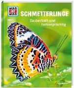 Cover-Bild zu WAS IST WAS Band 43 Schmetterlinge. Zauberhaft und farbenprächtig von Röndigs, Nicole