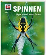 Cover-Bild zu WAS IST WAS Band 73 Spinnen. Jäger am seidenen Faden von Rigos, Alexandra