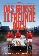 Cover-Bild zu Das große 11 Freunde Buch
