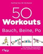Cover-Bild zu 50 Workouts - Bauch, Beine, Po
