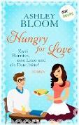 Cover-Bild zu Hungry for Love - Zwei Burritos, eine Limo und ein Date, bitte! (eBook) von auch bekannt als SPIEGEL-Bestseller-Autorin Manuela Inusa, Ashley Bloom