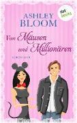Cover-Bild zu Von Mäusen und Millionären - Kurzroman (eBook) von auch bekannt als SPIEGEL-Bestseller-Autorin Manuela Inusa, Ashley Bloom