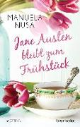 Cover-Bild zu Jane Austen bleibt zum Frühstück von Inusa, Manuela