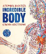 Cover-Bild zu Stephen Biesty's Incredible Body Cross-Sections von Platt, Richard