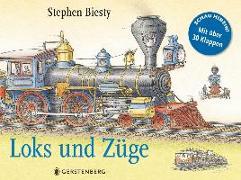 Cover-Bild zu Loks und Züge von Biesty, Stephen