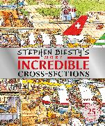 Cover-Bild zu Stephen Biesty's More Incredible Cross-sections von Platt, Richard