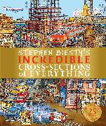 Cover-Bild zu Stephen Biesty's Incredible Cross-Sections of Everything von Platt, Richard