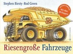 Cover-Bild zu Riesengroße Fahrzeuge von Biesty, Stephen
