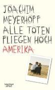Cover-Bild zu Alle Toten fliegen hoch von Meyerhoff, Joachim