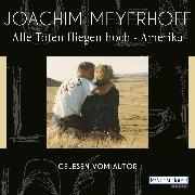 Cover-Bild zu Alle Toten fliegen hoch - Amerika (Audio Download) von Meyerhoff, Joachim