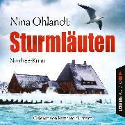 Cover-Bild zu Sturmläuten - John Benthiens vierter Fall - Hauptkommissar John Benthien 4 (Gekürzt) (Audio Download) von Ohlandt, Nina
