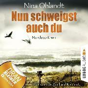 Cover-Bild zu Nun schweigst auch du - John Benthien: Die Jahreszeiten-Reihe 5 (Ungekürzt) (Audio Download) von Ohlandt, Nina