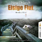 Cover-Bild zu Eisige Flut - Hauptkommissar John Benthien 5 (Ungekürzt) (Audio Download) von Ohlandt, Nina