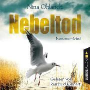 Cover-Bild zu Nebeltod - John Benthiens dritter Fall - Hauptkommissar John Benthien 3 (Gekürzt) (Audio Download) von Ohlandt, Nina