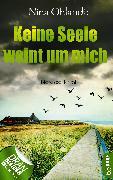 Cover-Bild zu Keine Seele weint um mich (eBook) von Ohlandt, Nina
