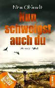 Cover-Bild zu Nun schweigst auch du (eBook) von Ohlandt, Nina